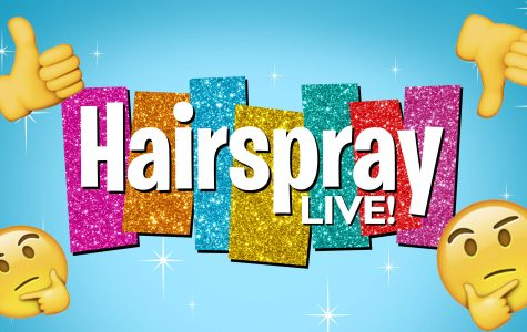 Hairspray LIVE: A Review